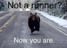 "Not a runner? Now you are.....   Aaaahhhhhhh, scary!   This is what goes through my mind when I set out for a ""wog."""