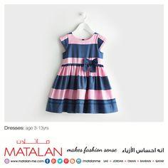 Dresses: age 3-13yrs  www.matalan-me.com   #Matalanme #Dresses #Kids #Girls #Trend #GoodQuality #GreatPrice #MakesFashionSense #AlBarakaMall #ArabianCentre #DalmaMall #LamcyPlaza #MushrifMall #CenturyMall #MirdifCityCentre #SaharaCentre #GalleriaMall #Gulfmallqatar #ALGhurairCentre #KhalidiyahMall #BahrainCityCentre #RAKMall #WafiMall #AlFoahMall #Omanavenuesmall #MeccaMall