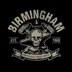 Birmingham England. The birthplace of Heavy Metal. - Jared Stanley