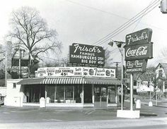 Frisch's in Newport, went here on my first date and many other times with family & friends...our favorite carhop was Helen!