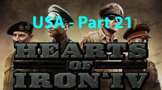 Hearts of Iron IV - USA - Part 21 - FREEDOM!