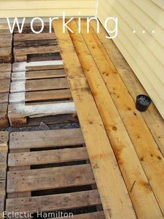 Neue Terrasse aus alten Paletten. A new Deck DIY with Pallets. weiteres auf: http://eclectichamilton.blogspot.de/ learn more: http://eclectichamilton.blogspot.de/