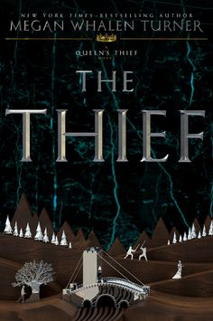 Redesigned #CoverReveal   The Thief (The Queen's Thief, #1) by Megan Whalen Turner