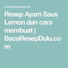 Resep Ayam Saus Lemon dan cara membuat   BacaResepDulu.com