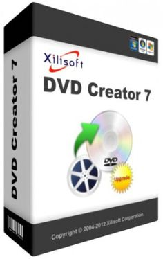 Xilisoft DVD Creator 7.1.3 Crack, Serial Full Version Free Download