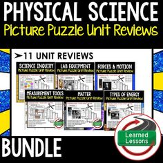 Physical Science Picture Puzzle Study Guide Test Prep BUNDLEThis Picture Puzzle Unit Review BUNDLE is a new and engaging way to create a quick reference study guide, conduct test prep, or just give students an opportunity to review key concepts throughout a unit in an engaging manner.