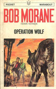 Opération Wolf, Bob Morane par Pierre Joubert