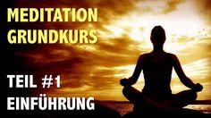 Meditation lernen: Anfänger Grundkurs - Teil 1
