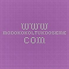 www.modokokoltukdoseme.com