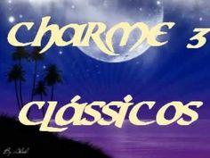CLÁSSICOS  DO CHARME MIX 3 - Charme das Antigas - Soul Black Music - DJ ...