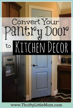 Convert Your Plain Pantry Door Into Kitchen Decor with this simple tutorial. If you've got a pantry door in your kitchen with a pretty open floor plan, consider adding your focal color to the door and distressing it for a classy pop of color in your kitchen space!