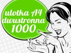KUP TANIE ULOTKI A4 1000 SZTUK DWUSTRONNE EXTRA!