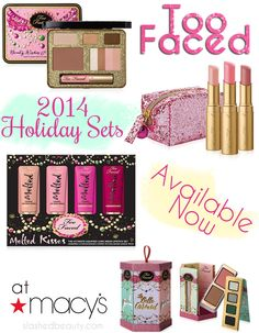 Too Faced 2014 Holiday Sets Available Now at Macy's! Get the scoop on SlashedBeauty.com