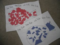 Art Activity for kids to go with Dr. Seuss's ONE FISH, TWO FISH, RED FISH, BLUE FISH.  Kids can practice cutting paper or tearing it.  Glue on pieces and add a mouth and eyes.