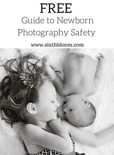 Free Guide to Newborn Photography Safety, Newborn Photography, Newborn Pictures