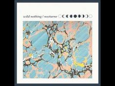 Wild Nothing - Nocturne (Full Album)  Weekend Playlist...