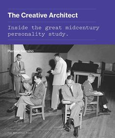 The story behind a little-known episode in the annals of modern architecture and psychology—a creativity study of the top architects of the day, including Philip Johnson, Richard Neutra, Good Books, Books To Read, Metropolis Magazine, Architecture Classique, Modern Architecture, Personality Assessment, Louis Kahn