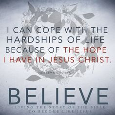 I can cope with the hardships of life because of the hope I have in Jesus Christ Scripture Quotes, Bible, Hope Anchor, Hope In God, Daughters Of The King, Praise God, Religious Quotes, Daily Devotional, Spiritual Inspiration