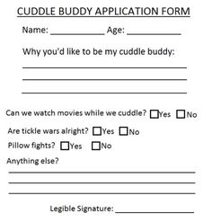 fun Fill in your cuddle buddy application form