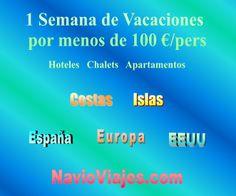 1 semana de Vacaciones por menos de 100 €/ persona www.navioviajes.com