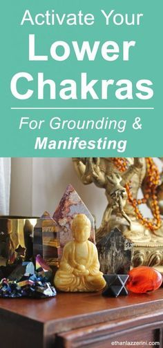 Crystals for the Lower Chakras, Grounding and Manifesting