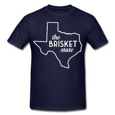 The Brisket State ~ Texas tshirt bbq --- Uncle Ron Secret Santa if I ever get him . Texas Brisket, Texas Bbq, Road Trip Usa, Shes Like Texas, Miss Texas, Only In Texas, Texas Forever, Loving Texas, Texas Pride