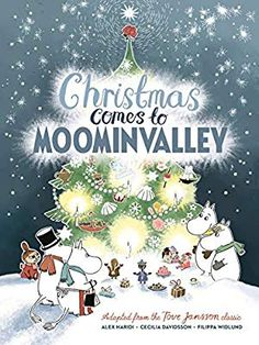 Christmas Comes to Moominvalley (adapted from the Tove Jansson classic) by Alex Haridi & Cecilia Davidsson / illustrated by Filippa Widlund What Is Christmas, Christmas Books, Christmas Is Coming, First Christmas, Les Moomins, Moomin Valley, Tove Jansson, Christmas Cartoons, Vintage Maps
