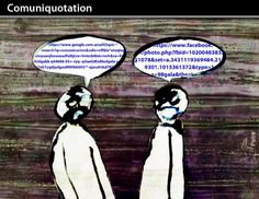 Comuniquotation - Comics by Horacio Petre in What is Invisible is Essential to the Eyes at touchtalent