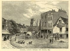 Hackney in 1840. The main road before the advent of the railway. Hackney consisted prinicipally of four streets, all contiguous to the parish church.
