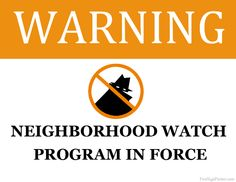 Printable Community Signs | Printable Neighborhood Watch Sign  / Need more stop crime signs in the community and business