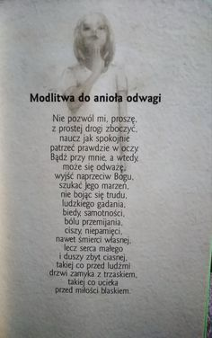 Modlitwa do anioła odwagi Heart In Nature, God Loves You, Gods Love, Motto, Good To Know, Positive Quotes, Poems, Prayers, Religion