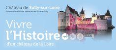 Castillo de Sully-sur-Loire: fortaleza medieval, el hogar de los duques de Sully.  Vivir la historia de un castillo del Loira