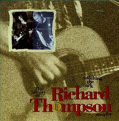 For Sale - Richard Thompson Watching The Dark Sampler USA Promo  CD album (CDLP) - See this and 250,000 other rare & vintage vinyl records, singles, LPs & CDs at http://eil.com