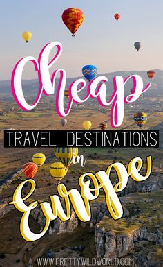 Cheap travel destinations in Europe for shoestring travelers! You want to travel Europe but you're on a budget? Fret no more! Here are top 20 cheap countries in Europe you can visit under 30USD a day!