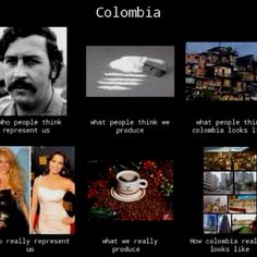 Colombia, who we really are. True Stories, Around The Worlds, My Favorite Things, Hilarious, Culture, Random, Wall, Quotes, People