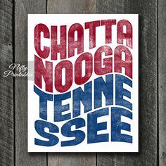 Chattanooga Print - PRINTABLE Chattanooga Tennessee Poster - Chattanooga Art - Chattanooga Tennessee Gifts - City State Decor Typography