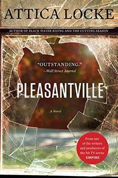Right now Pleasantville by Attica Locke is $1.99