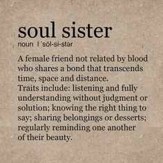 Top Inspiring Quotes About Sisters & Sister Quotes Vector Soul Sister Quotes, Cute Sister Quotes, Best Friend Quotes Deep, Bff Quotes, True Quotes, Words Quotes, Soul Sister Tattoos, Friends Like Sisters Quotes, Best Friend Poems