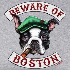 Beware Of Boston Terrier T-Shirt - Chowdaheadz