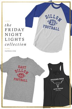 Friday Night Lights collection of shirts from Tim Riggins and Matt Saracen to Vince Howard. Baseball Tees, T-Shirts, and Tank Tops available. Custom shirts are welcomed!