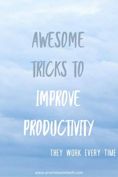 Are you feeling like you have lost your productivity and don't know how to get it back? Here are 5 tricks for productivity improvement! | #Productivity #productivitytips #motivation|
