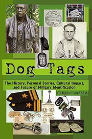 2012 Botkin Lectures   Dog Tags: History, Stories and FOlklore of Military Identification    January 26, 2012, 12:00 noon - 1:00 pm   Mary Pickford Theater, 3rd Floor, James Madison Building
