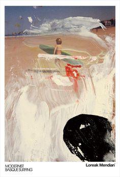 Loreak Mendian: Una foto pintada de Xalbador cuando iba contento a pillar sus primeras olas a la playa de Hendaya. La forma de manchar la foto está muy en la linea de Hans Richter (Otro grande).