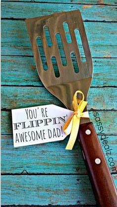 "Funny Spatula Father's Day Gift Idea - ""You're FLIPPIN' Awesome Dad!"""