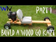 How to Build a Wood Go Kart Part 1 of 3 (The Frame) - YouTube