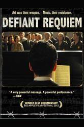 Defiant Requiem: Voices of Resistance