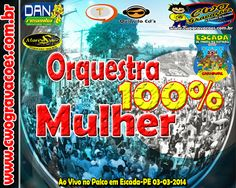 CWO GRAVAÇÕES: Baixe o Show ao Vivo da ORQUESTRA 100% MULHER no P...