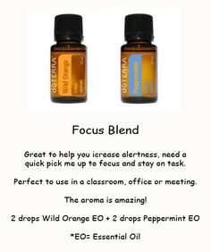 Wild Orange & Peppermint to focus and keep you alert. Perfect to diffuse!