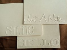 Set of six homemade notecards embossed on ecru or by VeryCardial, $6.00