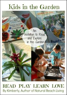 An invitation to Read and Explore in the Garden with kids by @Melissa Beach Living